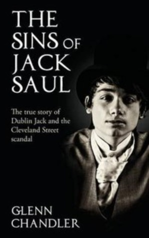 The Sins of Jack Saul - The True Story of Dublin J...