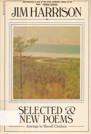 Selected & New Poems, 1961-1981 by Jim Harrison