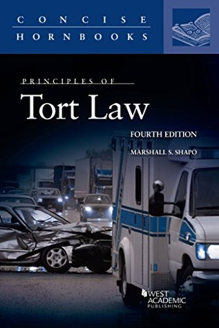 Principles of Tort Law (Concise Hornbook Series)