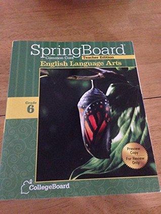 Springboard Common Core English Language Arts Teacher Edition -Gr. 6