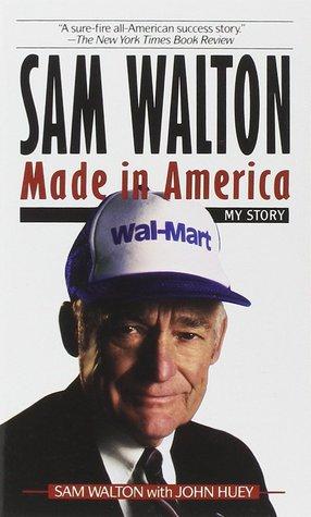 Ebook Sam Walton: Made In America by Sam Walton DOC!