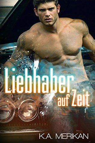 Liebhaber auf Zeit by K.A. Merikan