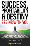 Success, ProfitabilityDestiny Begins With You