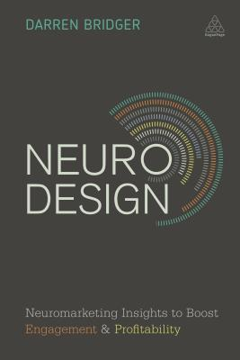 neuro-design-neuromarketing-insights-to-boost-engagement-and-profitability