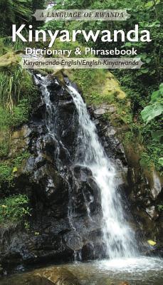 Kinyarwanda-English/English-Kinyarwanda Dictionary & Phrasebook