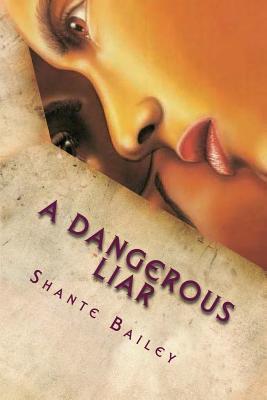 A Dangerous Liar