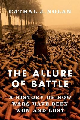 The Allure of Battle by Cathal Nolan