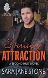 Stirring Attraction (Second Shot #2)