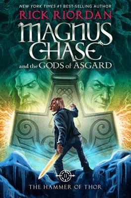 The Hammer of Thor (Magnus Chase #2) by Rick Riordan
