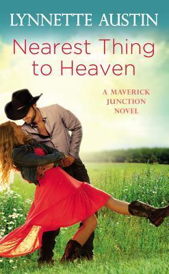 Nearest Thing to Heaven (Maverick Junction #2)