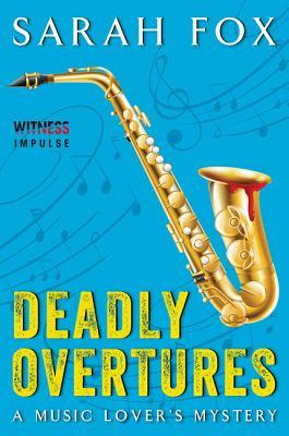 Deadly Overtures (Music Lover's Mystery, #3)