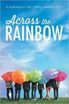 Across the Rainbow (A Harmony Ink Press Anthology)