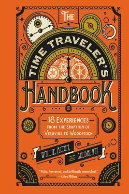 https://www.goodreads.com/book/show/27212449-the-time-traveler-s-handbook