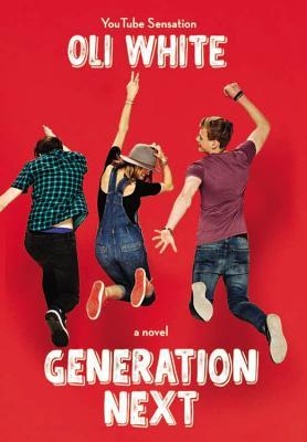 Generation Next (Generation Next #1) by Oli White