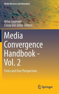 media-convergence-handbook-vol-2-firms-and-user-perspectives