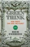 Greenthink: How Profit Saves the Planet