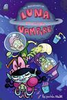 Luna the Vampire, Volume 1 by Yasmin Sheikh
