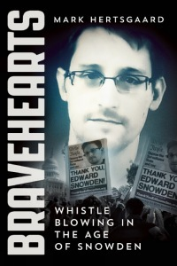 bravehearts-whistle-blowing-in-the-age-of-snowden