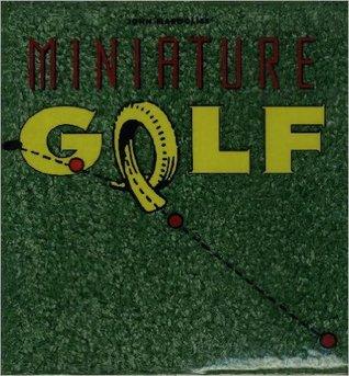 John Margolies's Miniature Golf