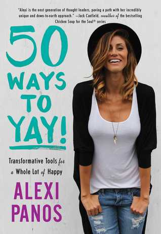 Image result for 50 Ways to Yay by Alexis Panos
