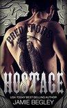Hostage by Jamie Begley