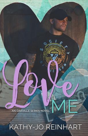 Love Me (Oakville Series, #5)