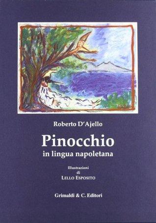 Le avventure di Pinocchio. Tradotte in lingua napoletana
