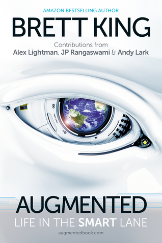Augmented: Life in the Smart Lane
