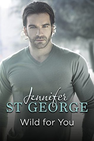 Ebook Wild For You by Jennifer St. George PDF!