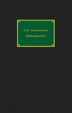 Orthodoxy - Catholic Answers Classics Edition