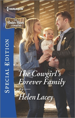 The Cowgirl's Forever Family (The Cedar River Cowboys, #3)