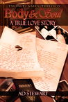 Body & Soul:A True Love Story (Twin Flames Trilogy Book 1)