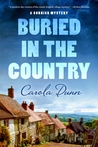 Buried in the Country by Carola Dunn