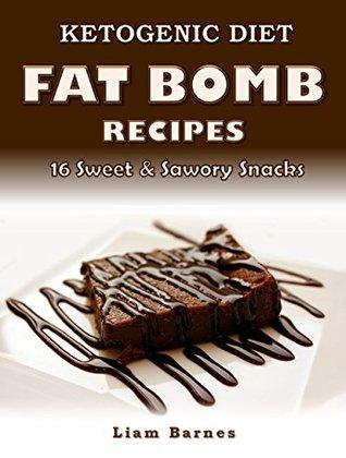 Ketogenic Diet: Fat Bomb Recipes: 20 Recipe Keto Cookbook