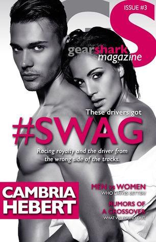 #Swag by Cambria Hebert