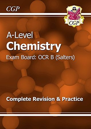 New A-Level Chemistry: OCR B Year 1 & 2 Complete Revision & Practice