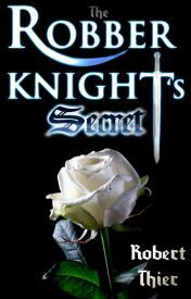 The Robber Knights Secret (The Robber Kn...