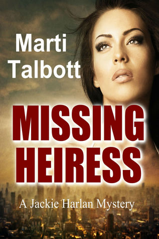 Missing Heiress (A Jackie Harlan Mystery Book 2)