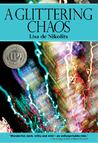 A Glittering Chaos
