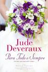Para todo o sempre by Jude Deveraux
