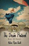 The Dream Protocol (Descent #1)