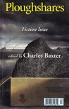 Ploughshares Fall 1999 Guest-Edited by Charles Baxter