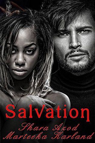 Salvation By Shara Azod