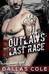 Outlaw's Last Race by Dallas Cole