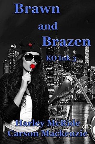 Brawn and Brazen (KO Ink, 3)