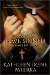 For I Have Sinned (James Bay #4)