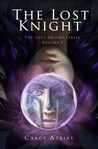 The Lost Knight by Candy Atkins