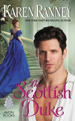 #Review THE SCOTTISH DUKE (Duke Trilogy #1) by Karen Ranney @TastyBookTours @AvonBooks #Giveaway #HistoricalRomance