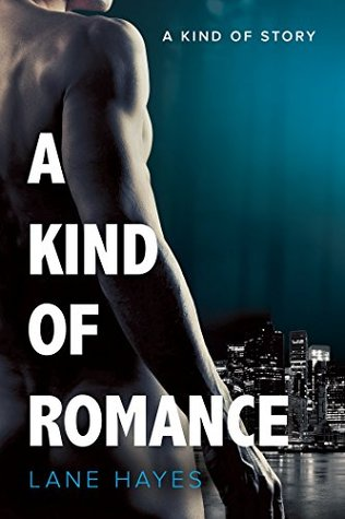 A Kind of Romance (A Kind of Stories, #2) by Lane Hayes