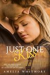 Just One Kiss by Amelia Whitmore